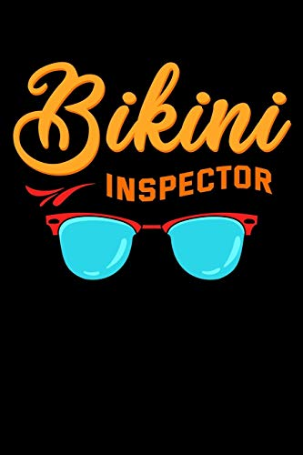 Bikini Inspector: Summer Season Notebook to Write in, 6x9, Lined, 120 Pages Journal